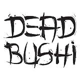 Dead Bushi
