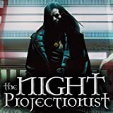 The Night Projectionist