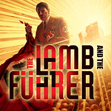 The Lamb and the Fuhrer