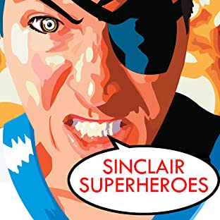 Heroes of Sinclair, Vol. 1: Be The Hero