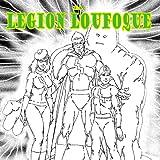 LEGION LOUFOQUE