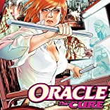 Oracle: The Cure, Vol. 1