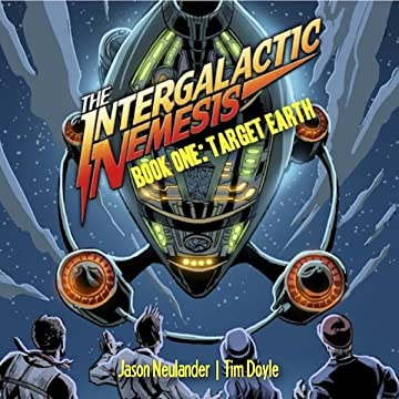 The Intergalactic Nemesis: Target Earth