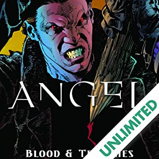 Angel: Blood and Trenches, Vol. 1
