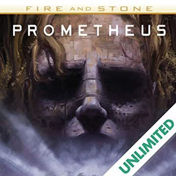 Prometheus: Fire and Stone