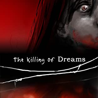 The Killing of Dreams