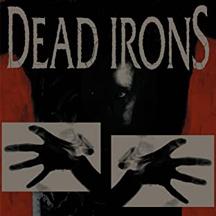 Dead Irons, Tome 1