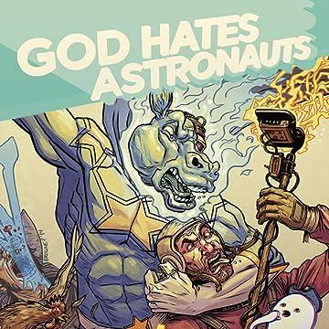 God Hates Astronauts