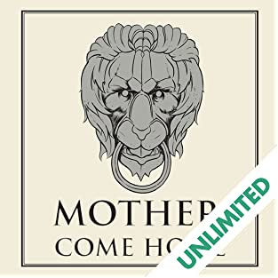 Mother, Come Home