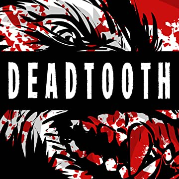 Deadtooth