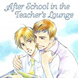 After School in the Teacher's Lounge