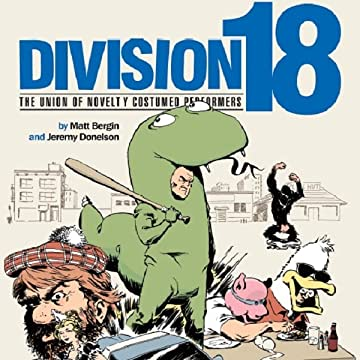 Division 18: The Union of Novelty Costumed Performers