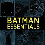 Batman Essentials