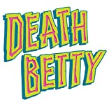 Death Betty: Issue Less Than Zero