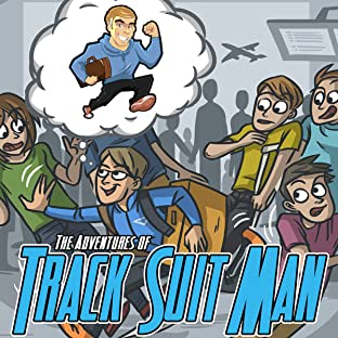 The Adventures of Track Suit Man, Tome 1