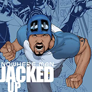 Nowhere Man, Vol. 2: Jacked Up