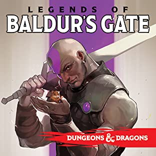 Dungeons & Dragons: Legends of Baldur's Gate
