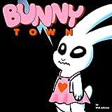 Bunny Town