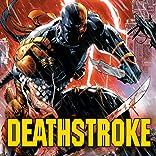 Deathstroke (2014-)