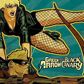 Green Arrow/Black Canary (2007-2010)