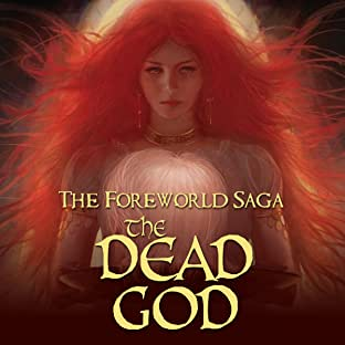 The Foreworld Saga: The Dead God
