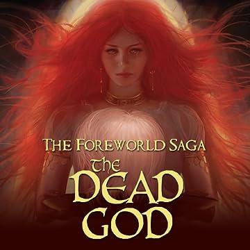 The Foreworld Saga: The Dead God