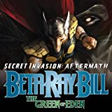 Secret Invasion Aftermath: Beta Ray Bill - The Green of Eden (2009)