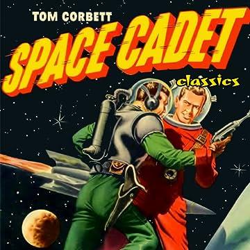 Tom Corbett: Space Cadet classics