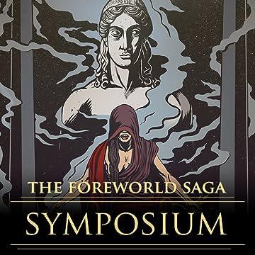 The Foreworld Saga: Symposium