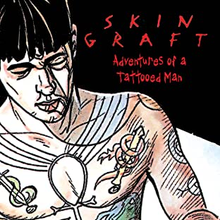 Skin Graft: The Adventures of a Tattooed Man
