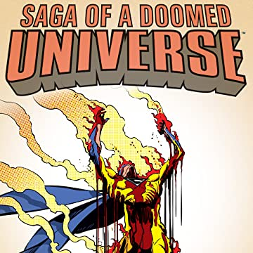 Saga Of A Doomed Universe
