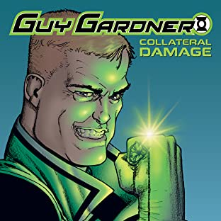 Guy Gardner: Collateral Damage (2006), Vol. 1