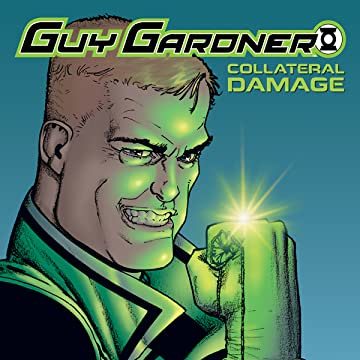 Guy Gardner: Collateral Damage (2006)