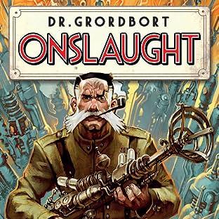 Dr. Grordbort Presents: Onslaught
