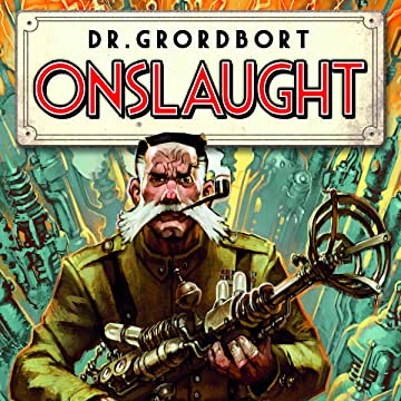 Dr. Grordbort Presents: Onslaught