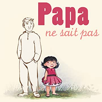 Papa ne sait pas