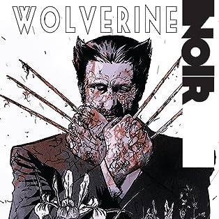 Wolverine Noir, Vol. 1