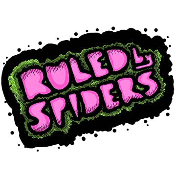 Ruled by Spiders