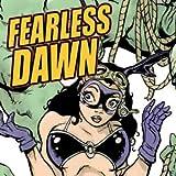 Fearless Dawn