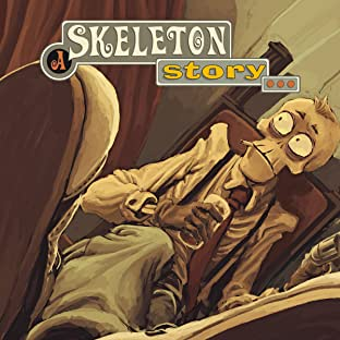 A Skeleton Story
