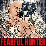 Fearful Hunter