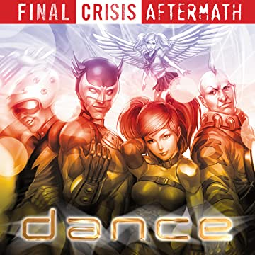 Final Crisis Aftermath: Dance (2009)