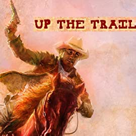 Up The Trail, Vol. 1