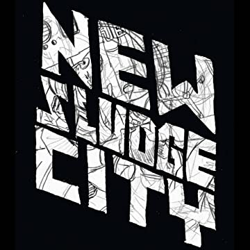 New Sludge City