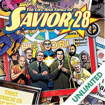Life and Times of Savior 28