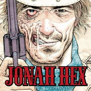 Jonah Hex (2006-2011)
