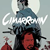 The Foreworld Saga: Cimarronin