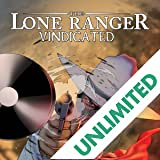 Lone Ranger: Vindicated