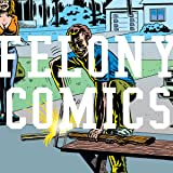 Felony Comics