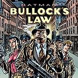 Batman: Bullock's Law